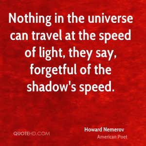 Howard Nemerov Travel Quotes
