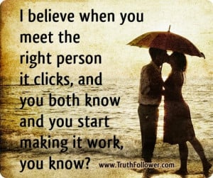 When you meet the Right Person