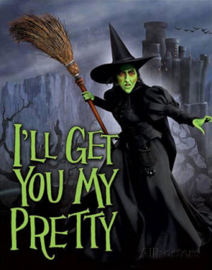 ... of Oz - Wicked Witch I'll Get You My Pretty Movie Tin Sign Tin Sign