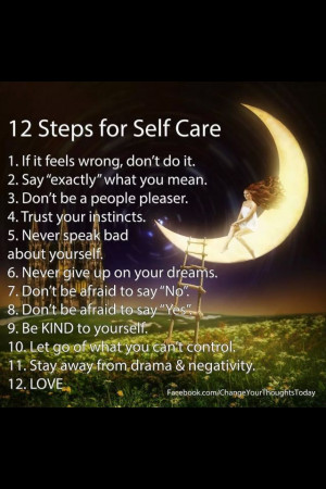 Take care of yourself!!!