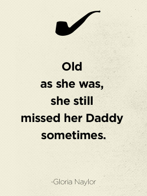 You are here: Home › Quotes › I will always miss my daddy. Whether ...