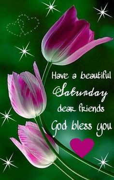 beautiful saturday quotes quote morning weekend saturday saturday ...