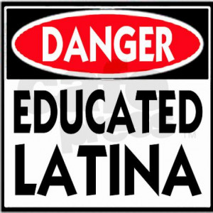 Danger -- Educated LATINA T-Shirt Sticker by BLOC_LIFE_ENT