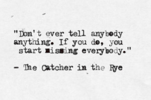 ... quotations, famous J D Salinger Catcher in the Rye quotes, sayings
