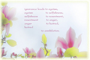 Ignorance quotes, selfishness quotes, anger quotes, resentment quotes