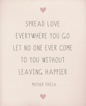 Spread Love Wherever You Go Art Print by Rachel Follett is creative ...