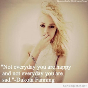 Dakota Fanning – happy and sad quote