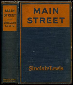 MAIN STREET: The Story of Carol Kennicott.