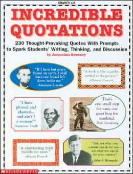 Incredible Quotations: 230 Thought-Provoking Quotes with Prompts to ...