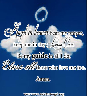 Angel In Heaven Hear My PRayer Keep Me In Thy Loving Care Be My Guide ...