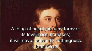 John keats, quotes, sayings, witty, beauty