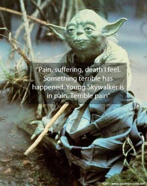 Yoda pain suffering death i feel