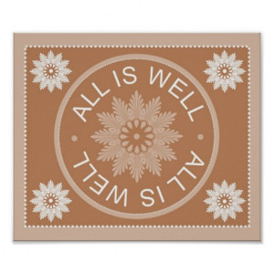 Word Quotes ~All Is Well ~Inspirational Print
