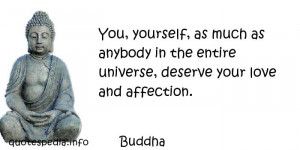 Buddhist Quotes On Love And Marriage: You Yourself, As Much As Anybody ...