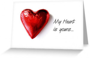 My heart is yours...