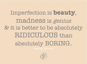 Quotes, Marilyn Monroe Quotes, Crazy Quotes, Diamonds In The Rough ...