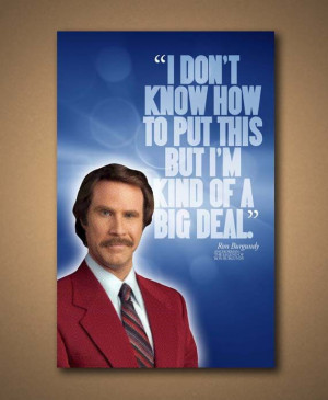 Anchorman RON BURGUNDY Quote 11x17 Poster by ManCaveSportsSigns, $18 ...
