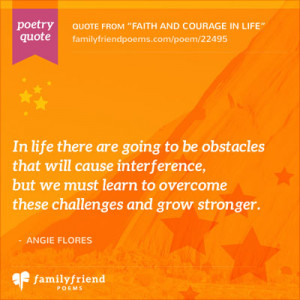 Faith and Courage In Life