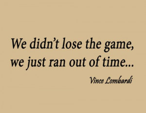... of Time Inspirational Words Vince Lombardi Wall Quote Football Sports