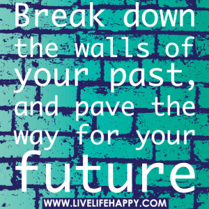 Break The Walls Down Quotes And Sayings