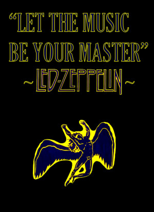 quote music rock my posts 60s Led Zeppelin 70s Houses of the Holy