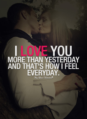 love-you-quotes-i-love-you-more-than-yesterday.jpg