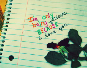 Quotes about Being Jealous