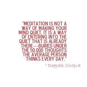 ... Quotes, Happy Quotes, Deepak Chopra, Average Meditation, Chopra Quotes