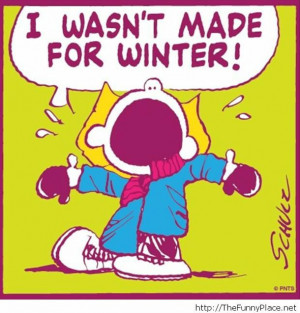 quotes, funny sayings and quotes, funny pictures 2014, funny winter ...
