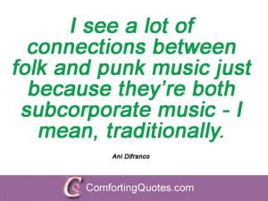 Inspiring Ani Difranco Sayings