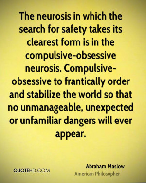 The neurosis in which the search for safety takes its clearest form is ...
