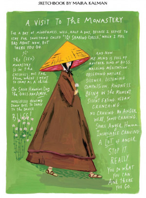 Courtesy of Maira Kalman at The New Yorker and Mindful Magazine . More ...