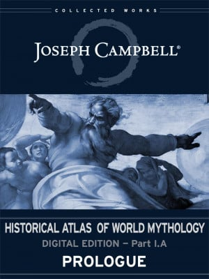 Joseph Campbell Historical Atlas World Mythology Digital