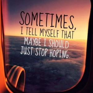 Stop hoping
