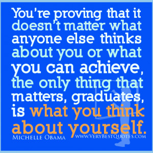 Graduation Quotes, Michelle Obama Graduation Quotes