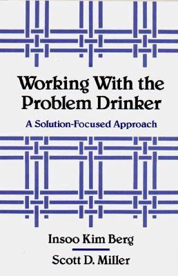 "Start by marking ""Working with the Problem Drinker: A Solution ..."