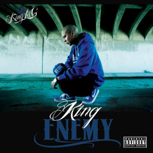 King Lil G - King Enemy (2012)