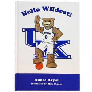 Kentucky Wildcats Hello Wildcat! Book