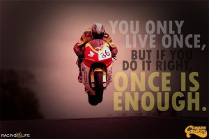 Motorcycle quotes, best, meaning, saying, live once
