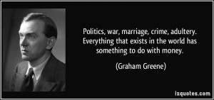 Politics, war, marriage, crime, adultery. Everything that exists in ...