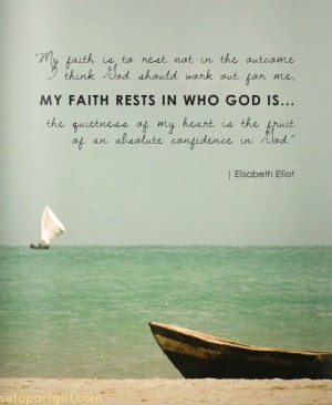 Elisabeth Elliot…more at http://quote-cp.tumblr.com #faith