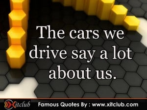 Thread: 15 Most Famous Car Quotes