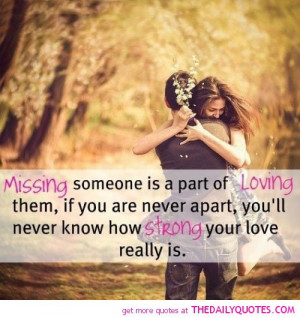 missing-someone-part-loving-them-love-quotes-sayings-pictures.jpg