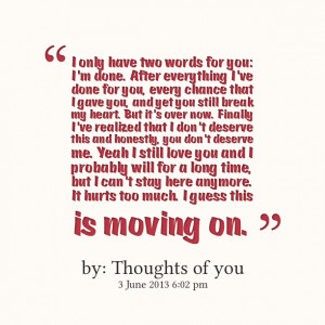 Quotes Picture: i only have two words for you: i'm done after ...