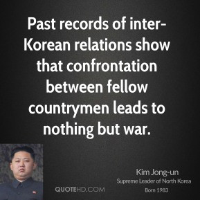 Past records of inter-Korean relations show that confrontation between ...