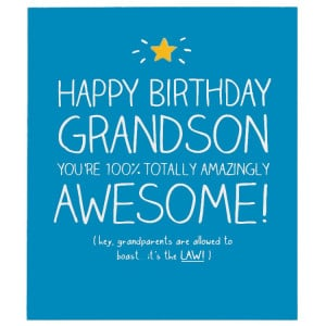 Happy Birthday Grandson Quotes. QuotesGram