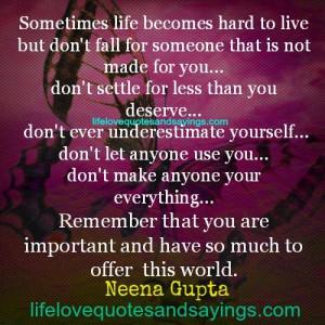 Quotes And Saying About Life Being Hard ~ Sometimes Life Becomes Hard ...