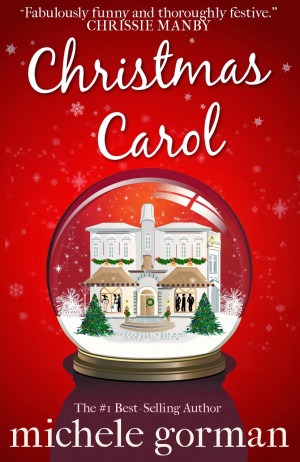 re-imagined Christmas Carol by Michele Gorman!