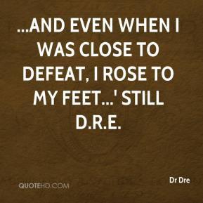 Dr Dre Quotes About Life Dr dre