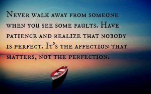 Never Walk Away From Someone